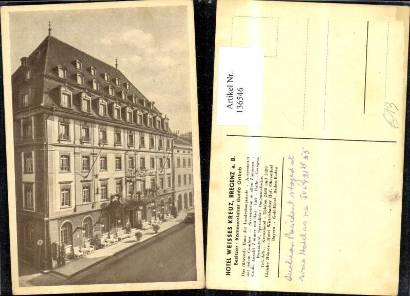 136546,Foto AK Hotel Weisses Weißes Kreuz Bregenz Detailansicht