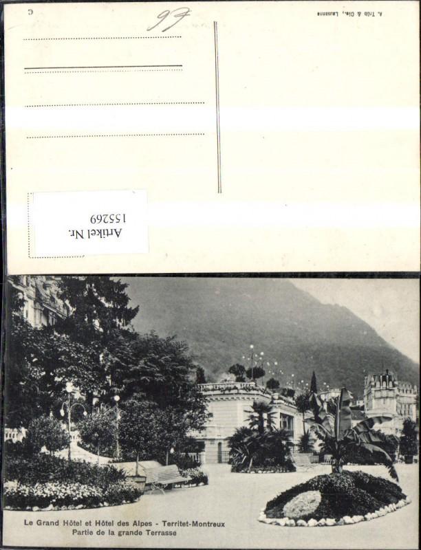 155269,Le Grand Hotel et Hotel des Alpes Territet Montreux Partie de la grande Terrasse Kt Waadt