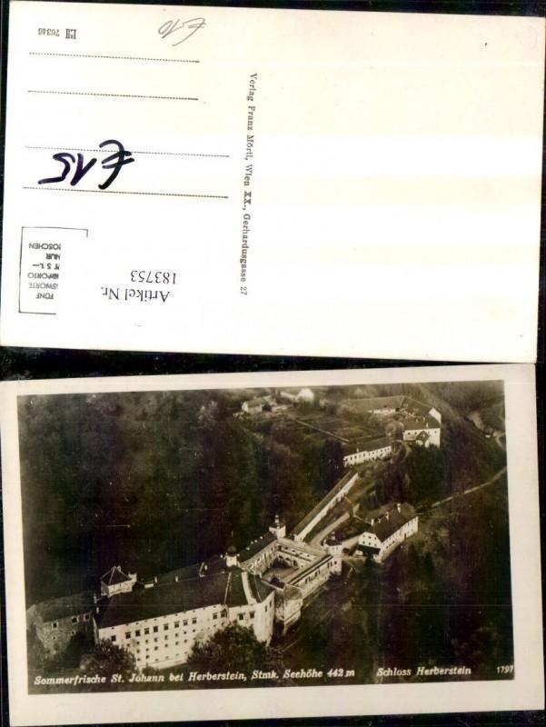 183753,St. Johann b. Herberstein Schloss Herberstein Flugaufnahme