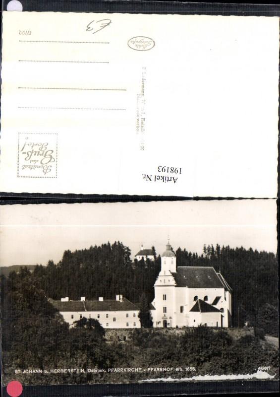 198193,St. Johann b. Herberstein Pfarrkirche Pfarrhof Kirche