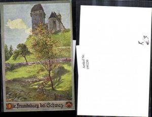 199230,Deutscher Schulverein Künstler E. F. Hofecker Die Freundsburg bei Schwaz Burg