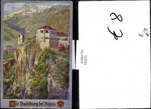 199233,Deutscher Schulverein Künstler E. F. Hofecker Die Hafelburg b. Bozen Burg