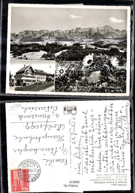 200079,Teufen Gasthaus Pension Schäflisegg Mehrbild Ak Bes. A. Staudenrausch Sturzenegger Kt Appenzell