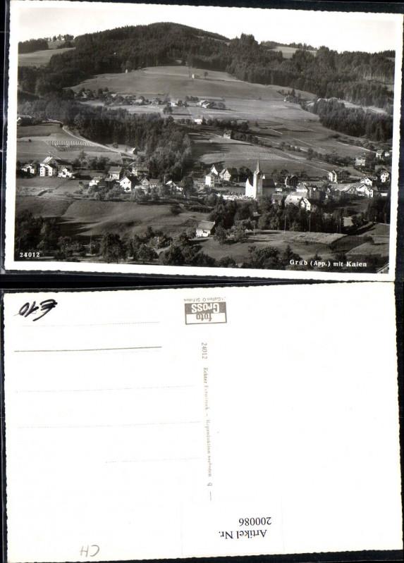 200086,Grub m. Kaien Totale Foto Ak Kt Appenzell 0