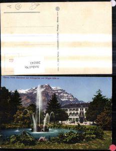 200243,Glarus Hotel Glarnerhof m. Volksgarten u. Wiggis Springbrunnen Brunnen Kt Glarus