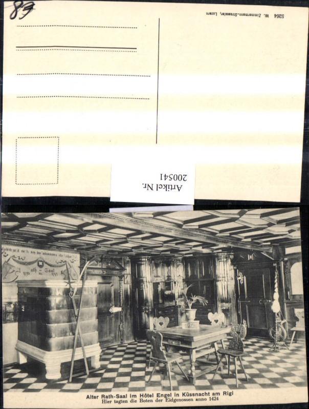 200541,Alter Rath-Saal i. Hotel Engel i. Küssnacht am Rigl Innenansicht Kt Schwyz 0