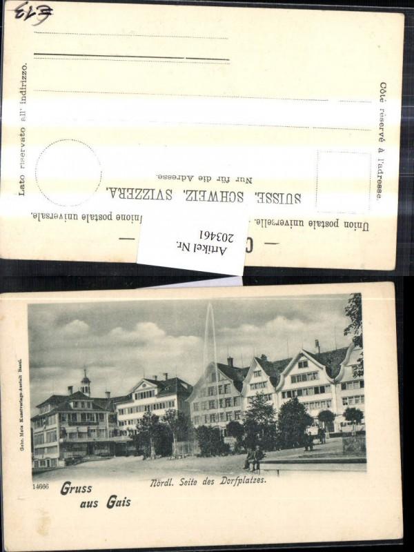 203461,Gruß aus Gais Nördliche Seite d. Dorfplatzes Brunnen Kt Appenzell