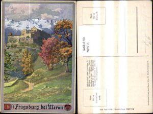 206533,Künstler AK E. F. Hofecker Deutscher Schulverein 336 Die Fragsburg b. Meran