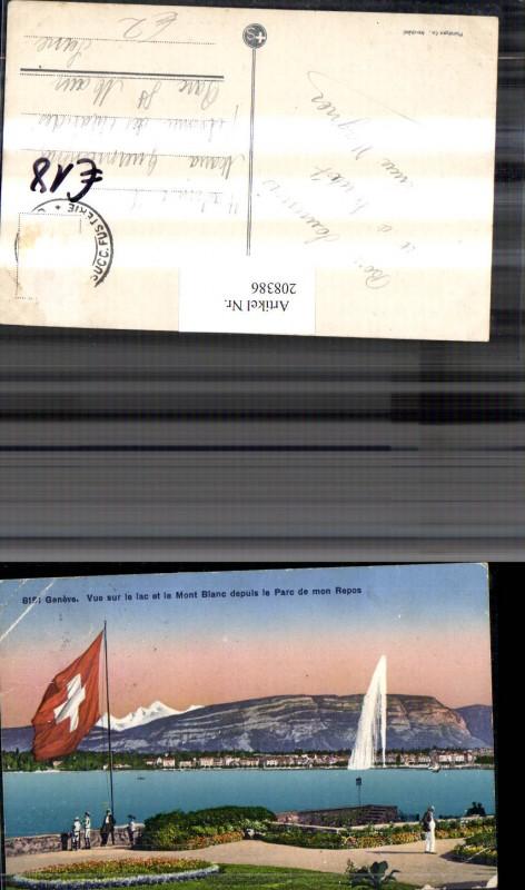208386,Geneve Genf Vue sur le lac et le Mont Blanc depuis le Parc de mon Repos Fontäne Flagge