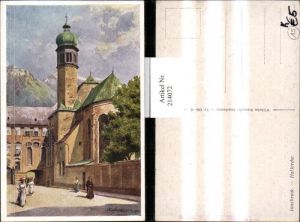 214072,Künstler AK E. F. Hofecker Innsbruck Hofkirche Kirche Straßenansicht