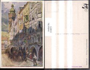 214073,Künstler AK E. F. Hofecker Innsbruck Herzog Freidrichstraße Straßenansicht Kutsche