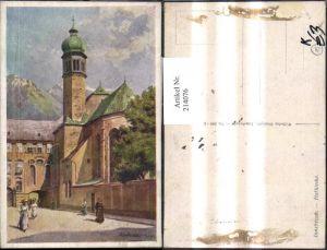 214076,Künstler AK E. F. Hofecker Innsbruck Hofkirche Kirche Straßenansicht
