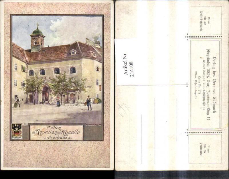 214108,Künstler AK Richard Moser Verein Südmark 275 Wien Rosalien Kapelle im Freihaus
