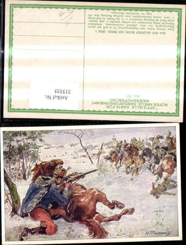 215535,Kriegsfürsorge 197 Künstler Ak A. Marussig Husar Samuel Kralik Erkundungsritt Beschuss d. Feind