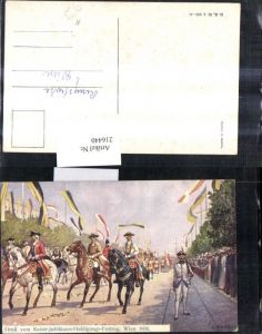 216440,Künstler Ak C. Benesch Kaiser-Jubiläums-Huldigungs Festzug Wien 1908 Soldaten Uniform Fahnen