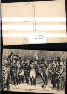 216636,Künstler Ak Napoleon Cour du Palais de Fentainebleau 1814 Soldaten Uniform Frankreich Revolution