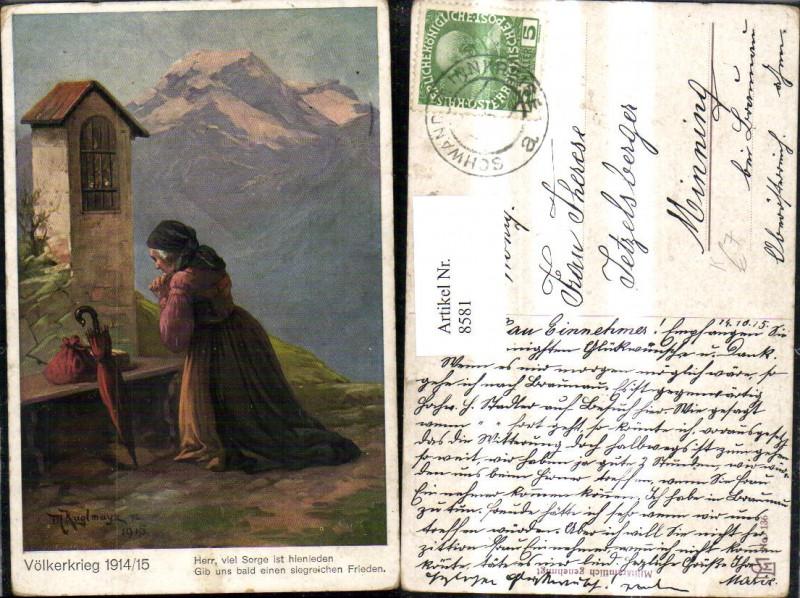 8581,Künstler Ak M. Kuglmayr Völkerkrieg 1914/15 Spruch Text Betende Frau Bergkulisse