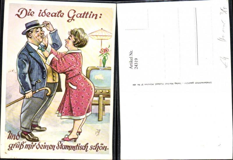 24319,Künstler Ak Scherz Humor Frau Mann Die ideale Gattin Spruch