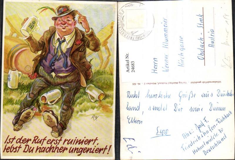 24683,Künstler Ak Scherz Humor Trunkenbold Bier Bierkrug Spruch Text Ist d. Ruf erst ruiniert