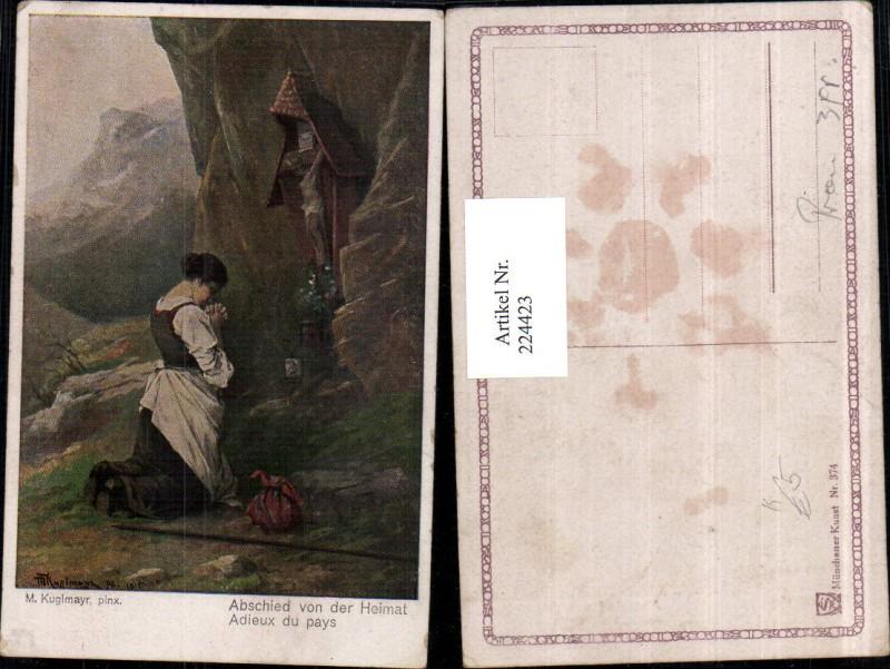 224423,Künstler AK M. Kuglmayr Abschied v. d. Heimat Frau b. Beten Wegkreuz