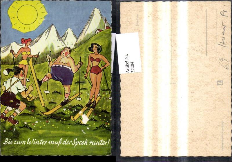 37284,Künstler Ak Scherz Humor Bis z. Winter muss d. Speck runter Dicker Ski Schifahrer Frauen Bikini