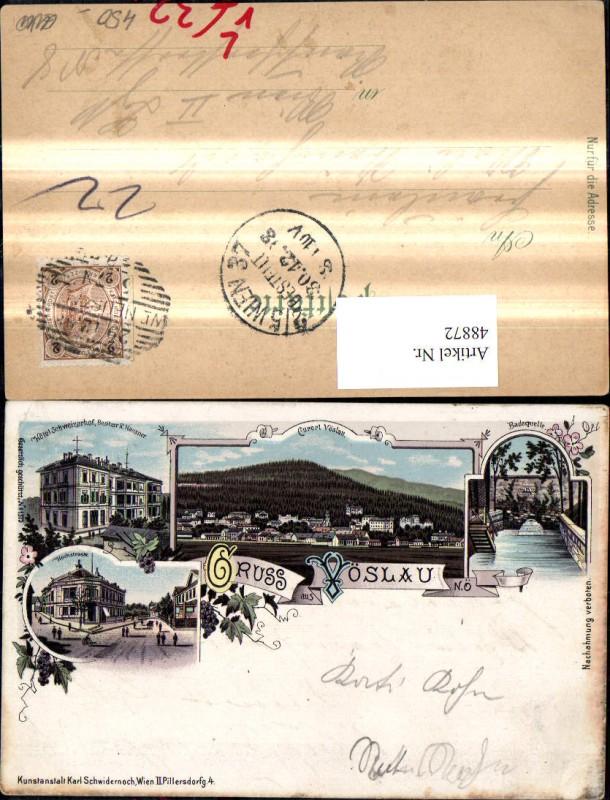 48872,Litho Gruß a. Vöslau Hotel Schweizerhof Hochstrasse Badequelle 1908 pub Karl Schwidernoch