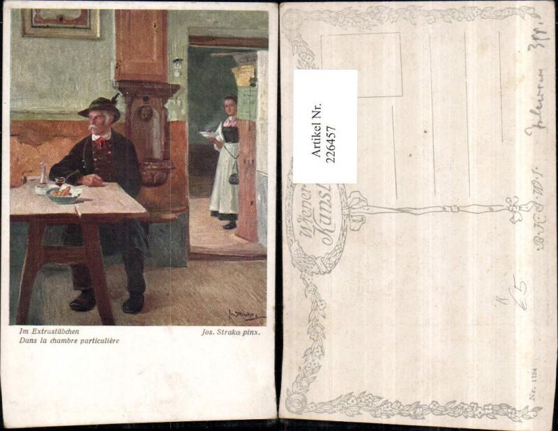 226457,Künstler AK Josef Straka Im Extrastübchen Mann m. Hut Tisch Frau m. Teller