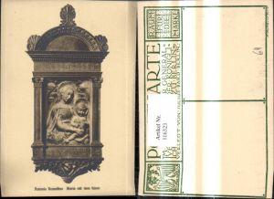 116323,Künstler Ak Antonio Rossellino Maria m. d. Kinde