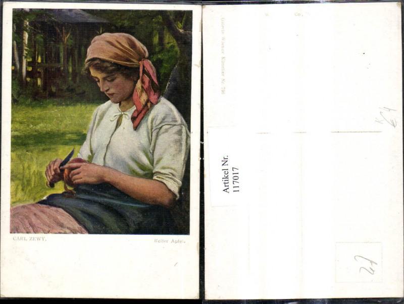 117017,Künstler Ak Carl Zewy Reifer Apfel Frau schält Apfel