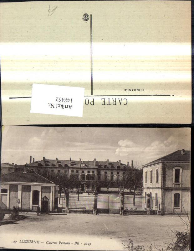 148452,Libourne Caserne Proteau Kasene Militär