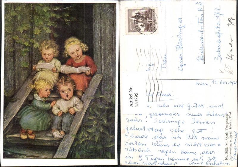 247895,Künstler AK M. Spötl 395 Festgesang Kinder b. Singen
