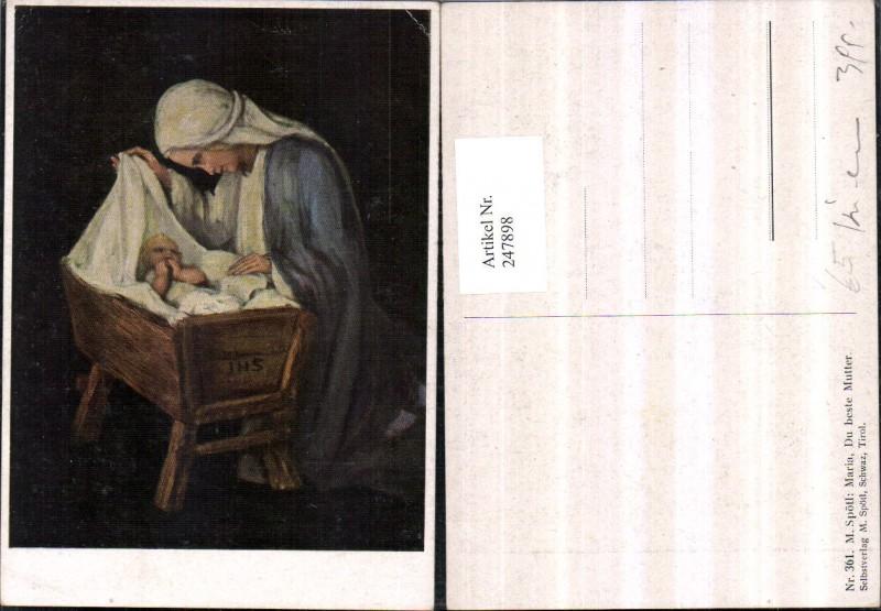 247898,Künstler AK M. Spötl 361 Maria du beste Mutter Jesuskind Krippe