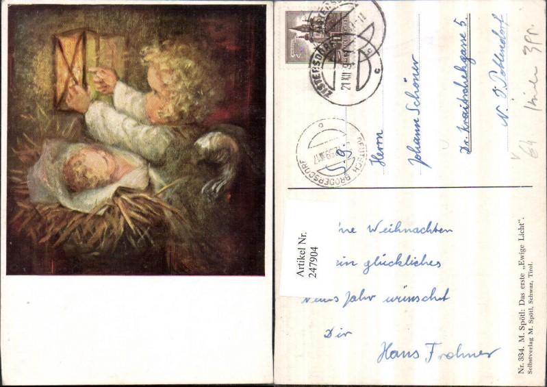 247904,Künstler AK M. Spötl 334 Das erste Ewige Licht Engel Laterne Jesuskind Krippe