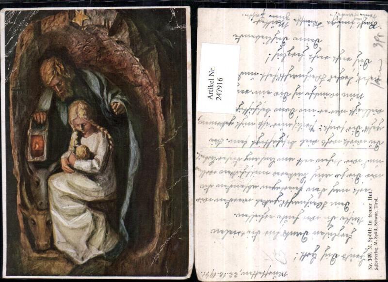 247916,Künstler AK M. Spötl 349 In treuer Hand Maria u. Josef m. Jesuskind Laterne