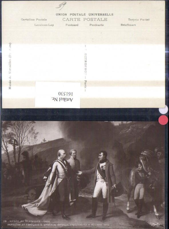 161530,Künstler Ak Gros Napoleon et Francois II apres la Bataille d Austerlitz 1805