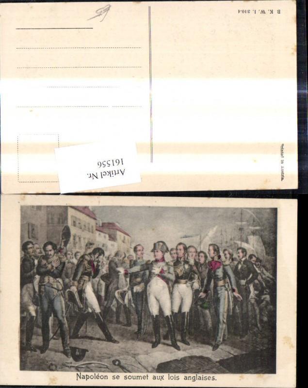 161556,Künstler Ak Napoleon se soumet aus lois anglaises