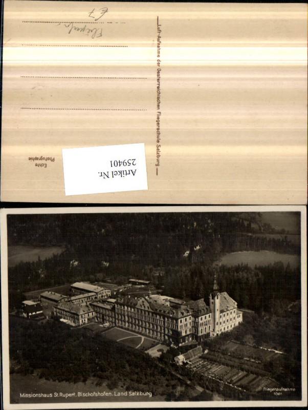 259401,Bischofshofen Mssionshaus St. Rupert Fliegeraufnahme 1061
