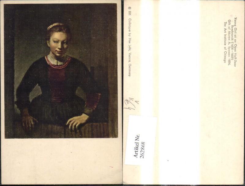 262868,Künstler Ak Rembrandt Young Girl at an Open Half Door Frau pub Max Jaffe 221