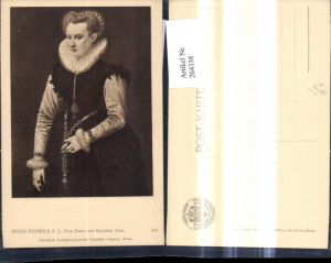 264338,Künstler Ak Franz Pourbus d. J. Eine Dame m. blondem Haar Frau Portrait pub J. Löwy Wien 324