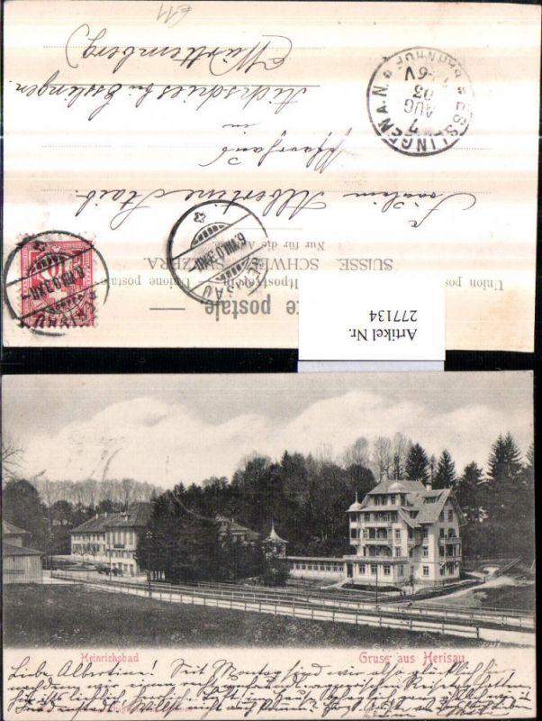 277134,Gruß aus Herisau Heinrichsbad Kt Appenzell