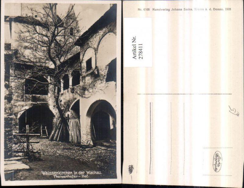278411,Weißenkirchen in d. Wachau Theisenhofer-Hof Hof