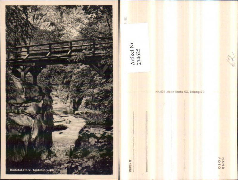 274625,Bodetal im Harz Teufelsbrücke Brücke