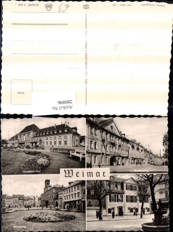 280896,Weimar Hauptbahnhof Goetheplatz Schillerhaus Marktplatz Mehrbildkarte 0