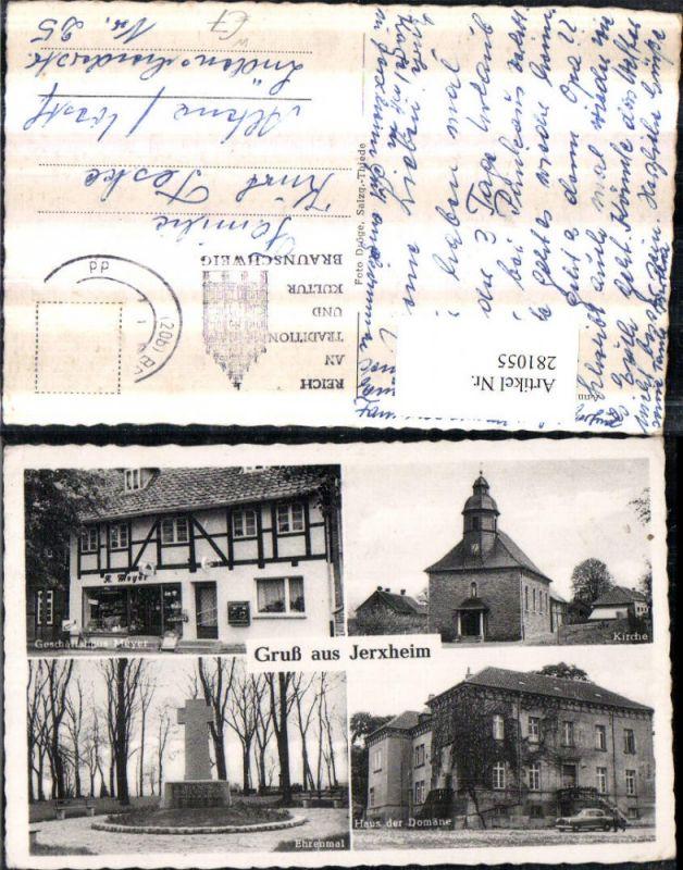 281055,Gruß aus Jerxheim Kirche Ehrenmal Geschäftshaus Meyer Haus der Domäne Mehrbildkarte 0