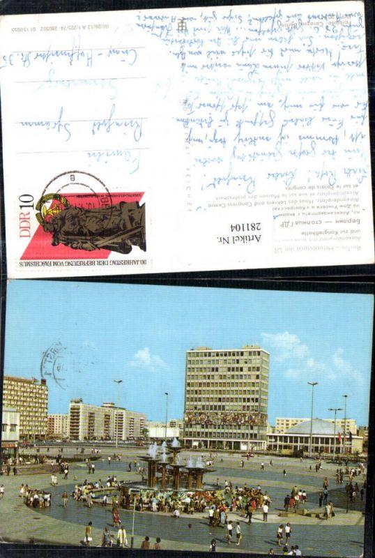 281104,Berlin Alexanderplatz m. Blick zum Haus des Lehrers u. Zur Kongresshalle Springbrunnen 0