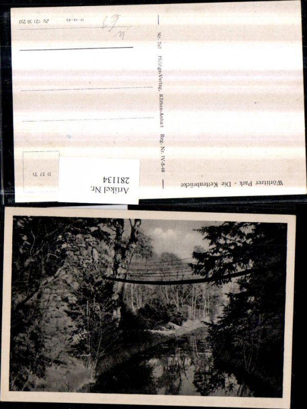 281134,Wörlitz Wörlitzer Park Die Kettenbrücke Brücke 0