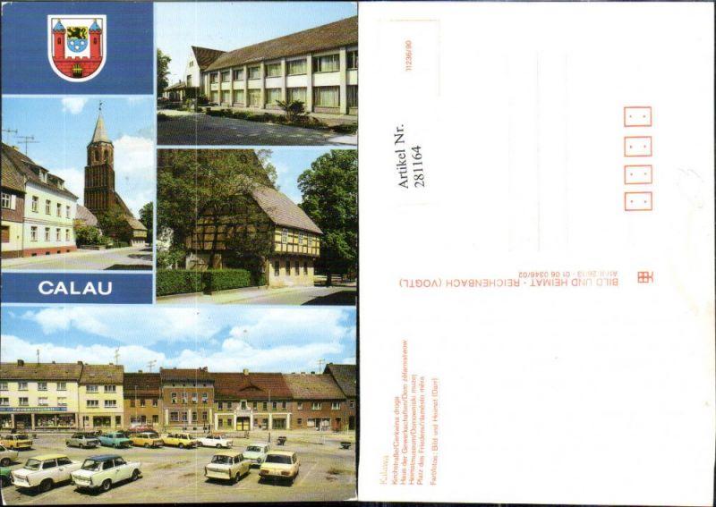 281164,Calau Kalawa Kirchstraße Haus d. Gewerkschaften Heimatmuseum Platz d. Friedens Mehrbildkarte 0