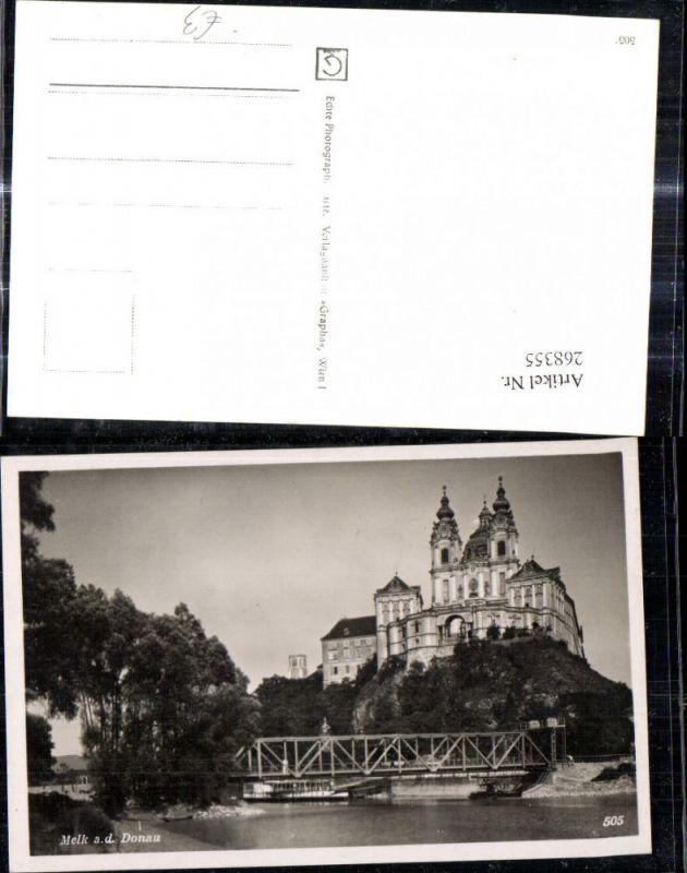 268355,Foto Ak Melk a. d. Donau Stift Melk Brücke Schiff Dampfer  0