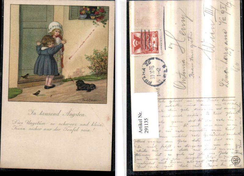 291135,Künstler AK Pauli Ebner In tausend Ängsten Kinder Hund Tür Spruch pub August Rökl 1321