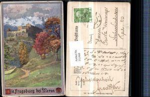 311460,Deutscher Schulverein 336 Künstler E. F. Hofecker Fragsburg b. Meran Bergkulisse